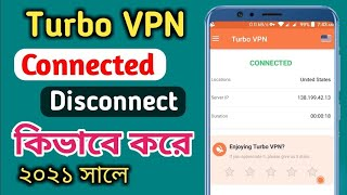 How To Turbo VPN Connected | How To Turbo VPN Disconnect | Turbo VPN New Update | Turbo VPN screenshot 2