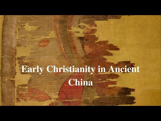 Early Christianity in Ancient China (Awesome Presentation!)