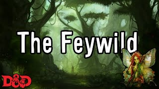 Episode 21 - The Feywild, more exciting than the Feycalm ----------...