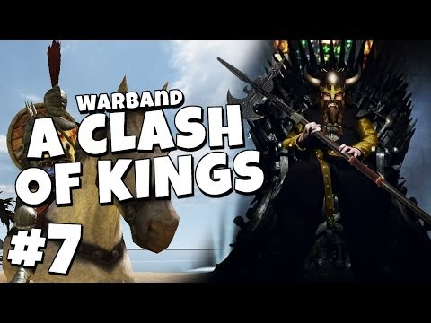 Warband - A Clash Of Kings #7 - Assault On King's Landing!
