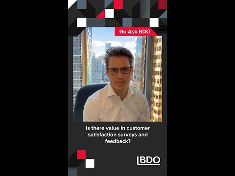 Is there value in customer satisfaction surveys and feedback? | BDO Canada