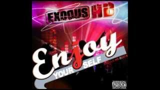 Exodus HD - Enjoy Yourself