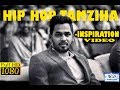 Hip Hop Tamizha -  INSPIRATIONAL VIDEO