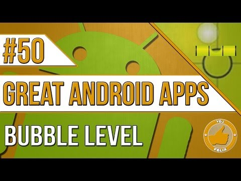 Android Apps: #50 Bubble Level (New Nexus 7 2013, Samsung Galaxy S4)