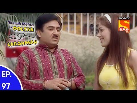 Taarak Mehta Ka Ooltah Chashmah – तारक मेहता का उल्टा चशमाह – Episode 97