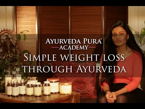 Simple Weight Loss through Ayurveda