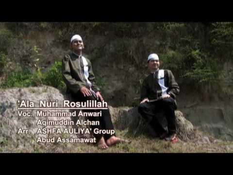 'Ala Nuri Rosulillah duet Alhan & Anwary (album ASHFA AULIYA)