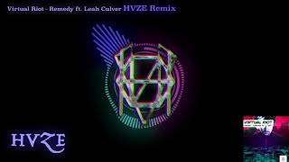 Gambar cover Virtual Riot - Remedy Ft. Leah Culver (HVZE Remix)