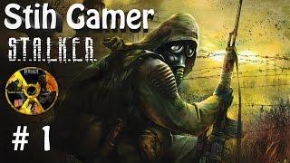 S.T.A.L.K.E.R. - Тень Чернобыля Начало # 1