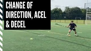 Lacrosse Speed and Agility: Change of Direction, Acceleration and Decel