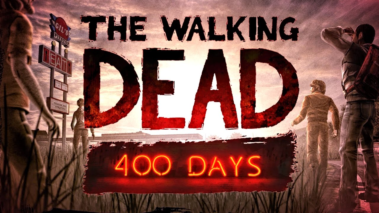 400 DAYS: The Walking Dead (Part 1)