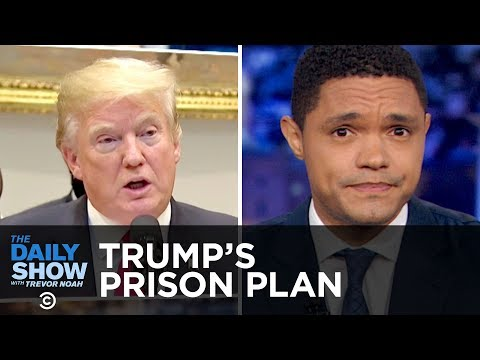 Trump's Prison Reform Plan, Theresa May's Brexit Plan & Wome