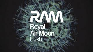 "Royal Air Moon   ""Hush EP"" (4 titres)"