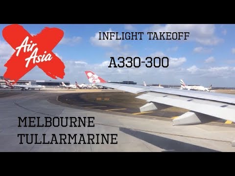 INFLIGHT TAKEOFF | Air Asia X A330 from Melbourne