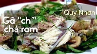 """Food For Good #410: Về Quy Nhơn là phải ăn thử gà """"chỉ"""" hấp mắm (finger chicken) nhé !"""
