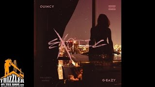 Quincy Ft G Eazy Exotic Thizzler Com