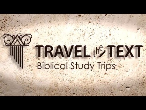 Travel the Text - Biblical Study Trips to Israel