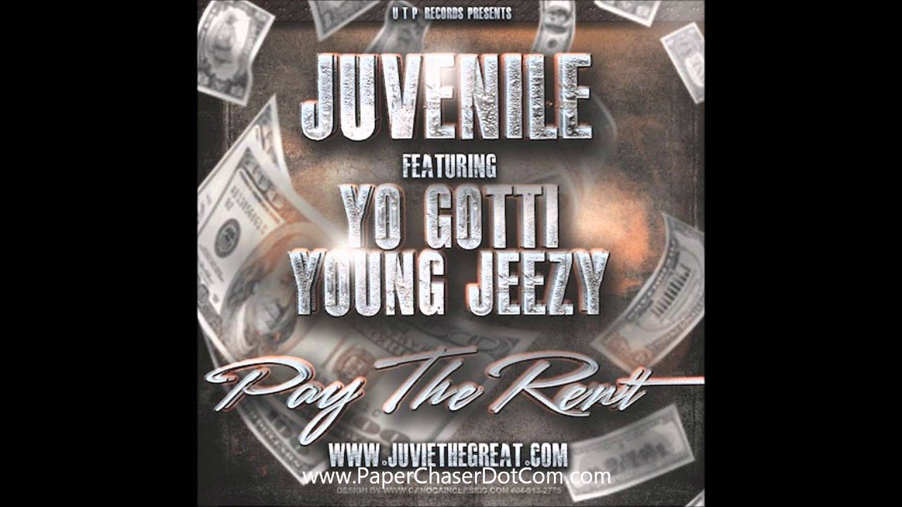 Juvenile Ft. Young Jeezy & Yo Gotti - Pay The Rent [New CDQ Dirty NO DJ]
