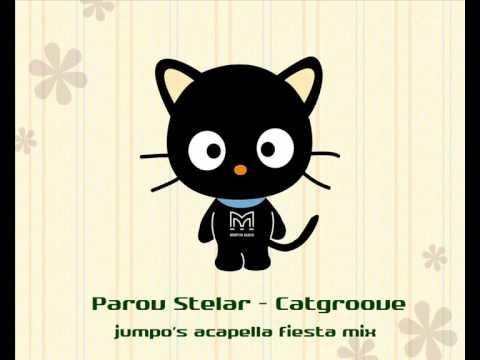 Parov Stelar - Catgroove (jumpo's acapella fiesta bootleg)