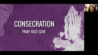 PWAM Virtual Sunday Sermon 2021_0228 CONSECRATION - Fast. Pray. Give.