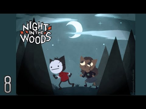 Cry Plays: Night in the Woods [P8]