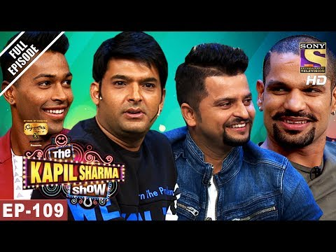 The Kapil Sharma Show - दी कपिल शर्मा शो-Ep-109-Raina,Shikhar & Hardik In Kapil's Show-27th May 2017