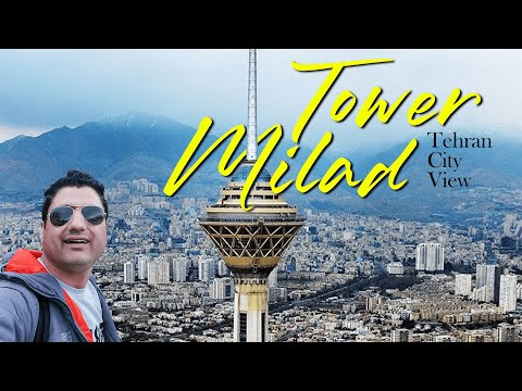 Best View of Tehran City from Milad Tower (IRAN TOUR)