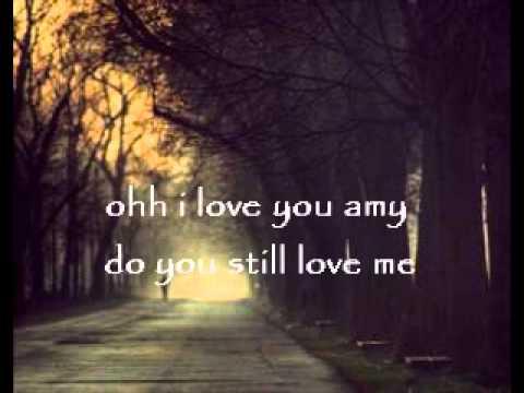 Amy by: Ryan Adams lyrics On screen