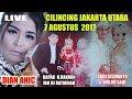 LIVE DIAN ANIC EDISI malam 7 AGUSTUS 2017 KALI BARU CILINCING JAKARTA UTARA
