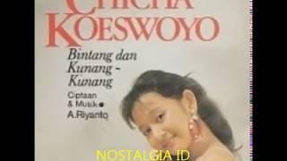 CHICHA KOESWOYO - BINTANG DAN KUNANG KUNANG || TEMBANG KENANGAN 80AN