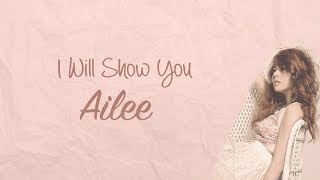 Gambar cover Ailee - I Will Show You (Han|Rom|Eng) Lyrics