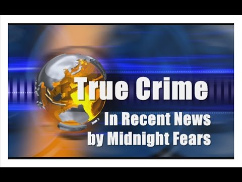 Scary True Crime Stories in Recent News Episode 2 | Midnight Fears