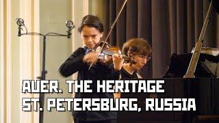 """Auer. The Heritage"". International Violin Festival 2019. St Petersburg, Russia 4K"