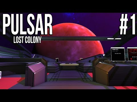PULSAR: Lost Colony #1 - These are the Voyages...