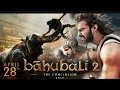 Baahubali 2 -The Conclusion |Official Trailer |S S Rajamouli |Prabhas |Rana Daggubati
