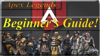 Apex Legends Beginner's Guide