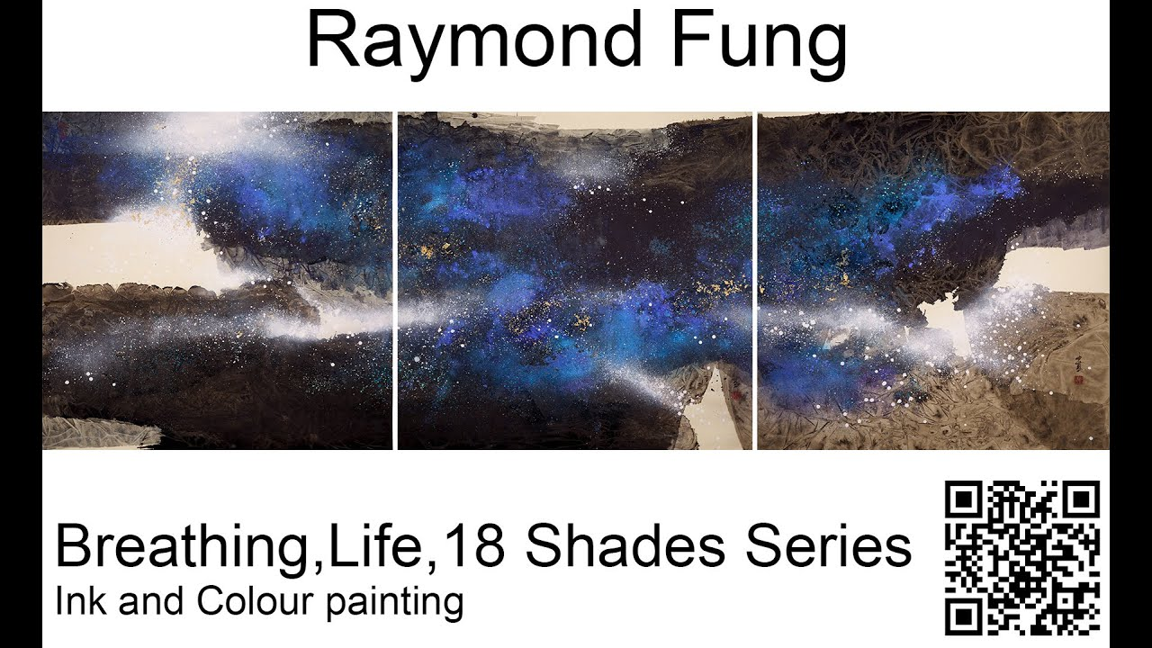 Raymond Fung - Chinese Ink Painting Exhibition (Breathing, Life, 18 Shades of Ink)