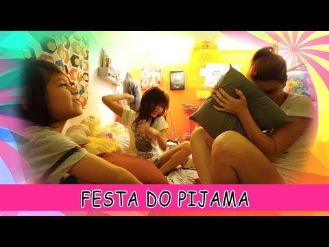 Festa do Pijama com Sarinha e Vini