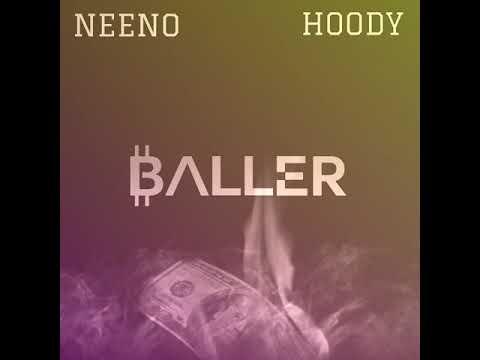 Baller × HoodyTheRoRunR! × Neeno