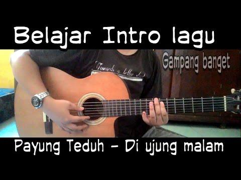 Payung Teduh -Di ujung malam || belajar gitar