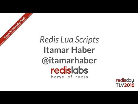 Redis Lua Scripts - Itamar Haber