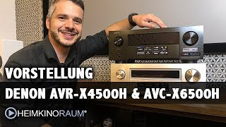 Vorstellung Denon AVR-X4500H und Denon AVC-X6500H AV-Receiver