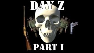 "Arma 2 Day Z ""survive"" Part 1 - Gearing Up"