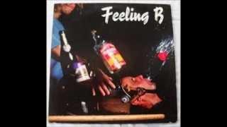 02-Wir kriegen euch alle - Feeling B (Full Album)
