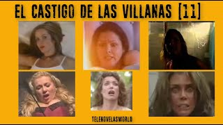 EL CASTIGO DE LAS VILLANAS  (PARTE 11 )