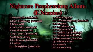 Nightcore - Prophezeiung Album (E Nomine)
