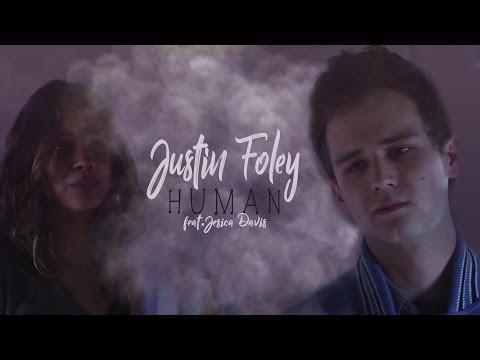 Justin Foley  Human feat. Jessica Davis