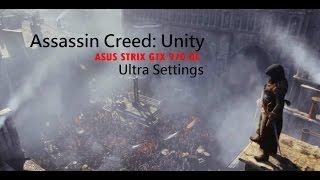 AC: Unity - PC Gameplay (Max Settings) 1080p