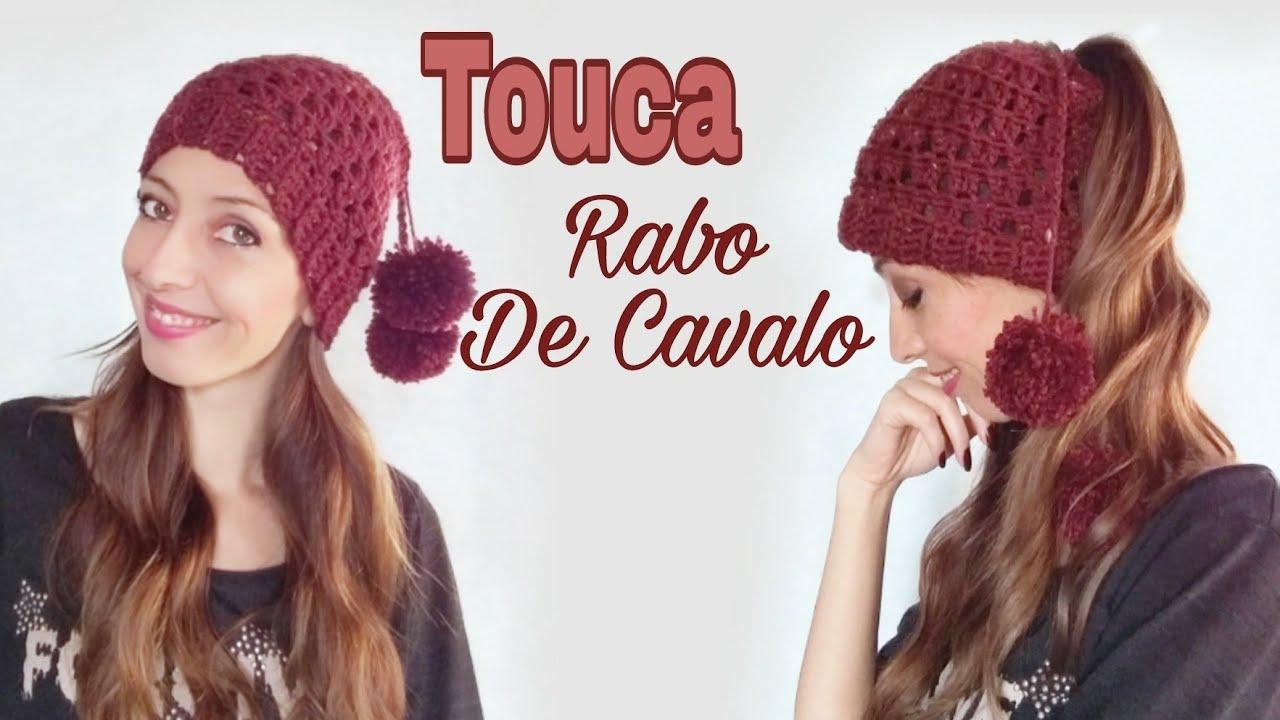 Touca de Crochê (Rabo de Cavalo) - YouTube 88791141547