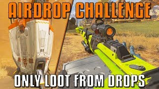 Airdrop Challenge - Only Loot From Drops! | Apex Legends